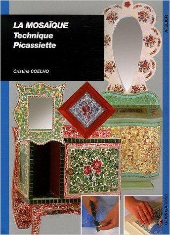 La mosaque : Technique picassiette (Anglais) de Cristina Coelho ( 22 juin 2006 )