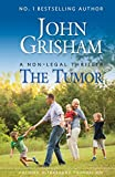 The Tumor: A Non-Legal Thriller (English Edition)