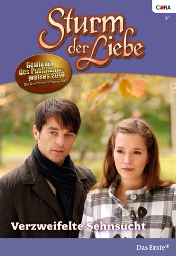 Sturm der Liebe 68: Verzweifelte Sehnsucht [Kindle Edition]
