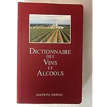 Dictionnaire des vins et alcools (Edition de luxe ou édition brochée)
