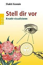 Stell dir vor: Kreativ visualisieren