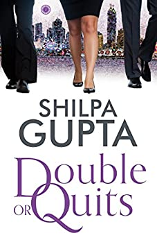 Double or Quits by [Gupta, Shilpa]