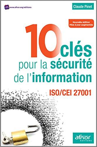 10 clés pour la sécurité de l'information: ISO/CEI 27001-2013
