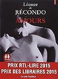 Amours   Récondo, Léonor de (1976-....). Auteur