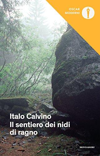 Il sentiero dei nidi di ragno (Oscar opere di Italo Calvino Vol. 6)