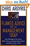 Flawed Advice and the Management Trap...