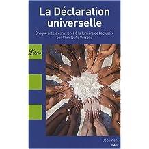 La Déclaration universelle des droits de l'homme : Chaque article commenté à la lumière de l'actualité