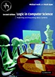 Image de Logic in Computer Science: Modelling and Reasoning about Systems