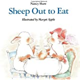 Sheep Out to Eat by Nancy E. Shaw (1992-09-24)