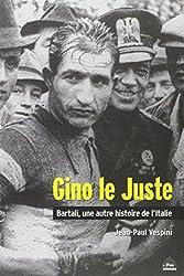 Gino le Juste, Bartali une Autre Histoire de l'Italie