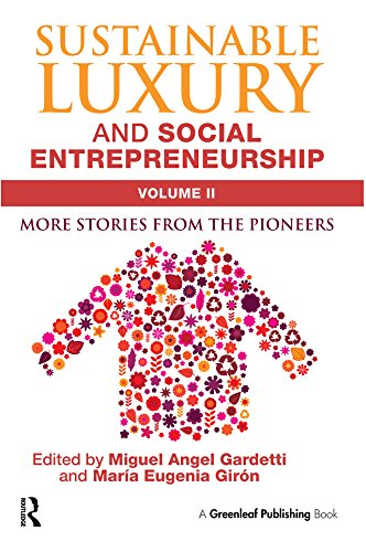 Sustainable Luxury and Social Entrepreneurship Volume II: More Stories from the Pioneers (English - Gold Angel Kostüm