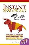 Best I libri della libreria Spagnoli - Instant spagnolo: Il corso semplice e al passo Review
