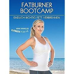 "Nina Winkler""Fitness For Me"" - Fatburner Bootcamp - Endlich richtig Fett verbrennen"
