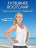 "Nina Winkler ""Fitness For Me"" - Fatburner Bootcamp - Endlich richtig Fett verbrennen"