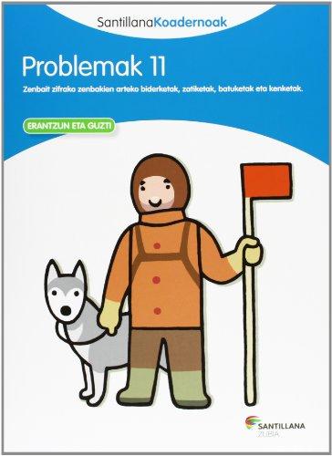 PROBLEMAK 11 SANTILLANA KOADERNOAK - 9788498943351 por Batzuk