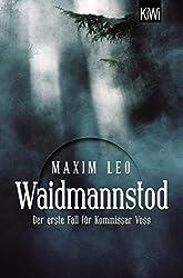 Waidmannstod: Der erste Fall für Kommissar Voss