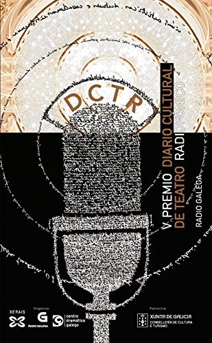 V Premio Diario Cultural de Teatro Radiofónico (Edición Literaria - Alternativas - Teatro) por Xosé Manuel Pacho Blanco