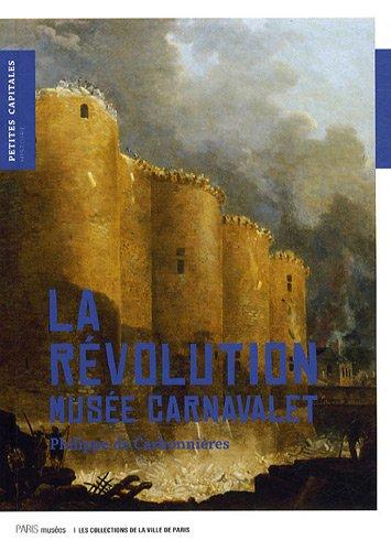 La Révolution : Musée Carnavalet
