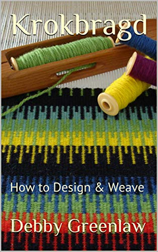 Krokbragd: How to Design & Weave (English Edition)
