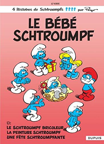 Le bébé Schtroumpf, tome 12 par Peyo