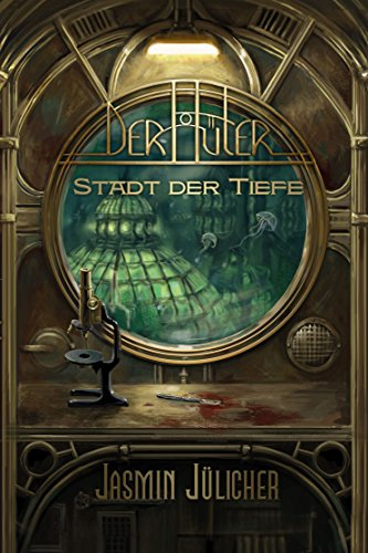 Stadt der Tiefe (Der Hüter - Band 1)