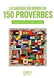 Petit Livre de - Sagesse du monde en 150 proverbes (Le petit livre)