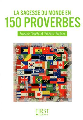 Petit Livre de - Sagesse du monde en 150 proverbes