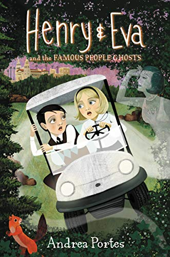 Henry & Eva and the Famous People Ghosts (English Edition)