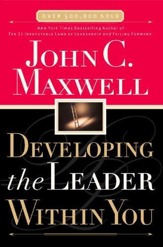 Developing the Leader Within You eBook: John C. Maxwell: Amazon.co ...