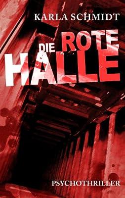 Die rote Halle: Psychothriller