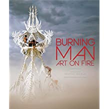 Burning Man: Art on Fire