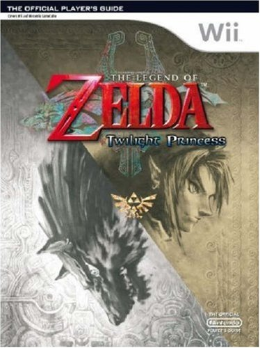 The Legend of Zelda: Twilight Princess - The Official Player's Guide (Official Guide Nintendo Wii)