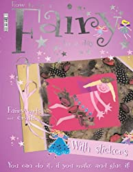 How to be a Fairy in a Day (Arty Crafty)