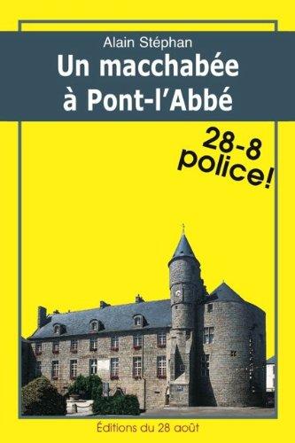 Un Macchabe  Pont l'Abb (Iphignie Boulard dtective t. 1)