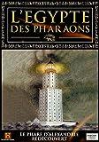 L'EGYPTE DES PHARAONS - LE PHARE D'ALEXANDRIE REDECOUVERT