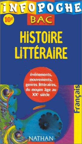 Infopoche bac : histoire littéraire