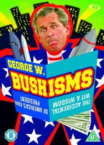 George W. Bushisms [UK Import] (George W Bushisms)