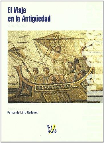 El Viaje a la Antigüedad (Cultura Clasica)
