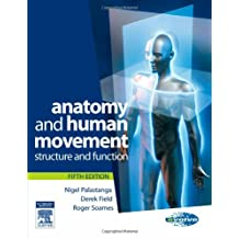 Anatomy and Human Movement: Structure and Function (Physiotherapy Essentials)