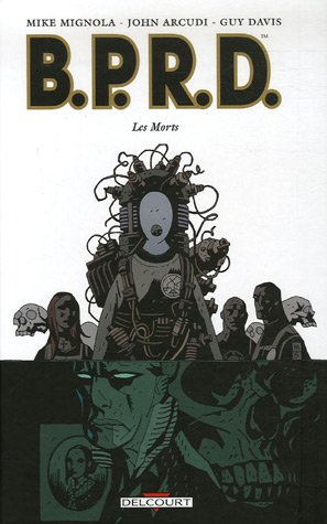 BPRD, Tome 4 : Les Morts