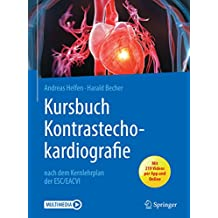 Kursbuch Kontrastechokardiografie: nach dem Kernlehrplan der ESC/EACVI