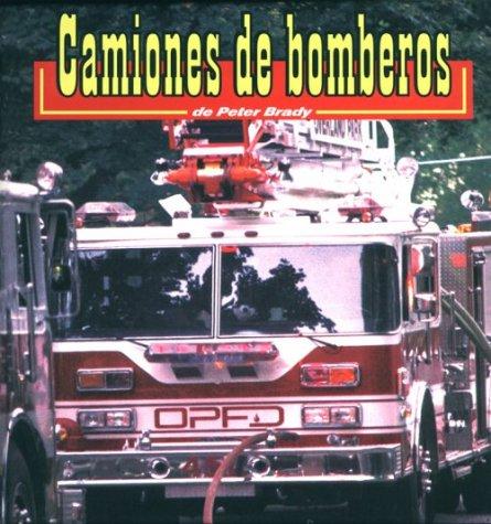 Camiones de Bomberos: Firetrucks (Transportes/Transportation) por Peter Brady