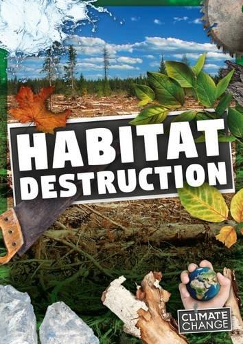 Habitat Destruction (Climate Change)