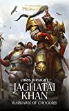 Jaghatai Khan: Warhawk of Chogoris (The Horus Heresy Book 8) (English Edition)