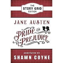 Pride and Prejudice: Story Grid Edition (English Edition)