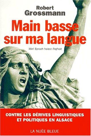 Main basse sur ma langue : mini Sproch heisst Frejheit, ma langue s'appelle liberté