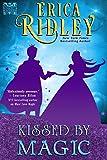 Kissed by Magic (Magic & Mayhem Book 1)