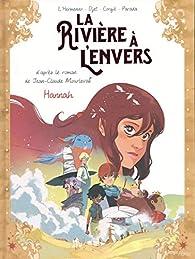 La rivière à l'envers, tome 2 : Hannah (BD) par Maxe L'Hermenier
