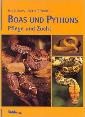 Boas & Pythons, Pflege und Zucht