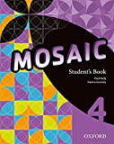 Mosaic 4. Student's Book - 9780194666473